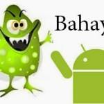 Ini Ciri-ciri Aplikasi Android Yang Berbahaya
