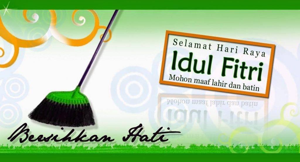 bersihkan hati di Hari Raya Idul Fitri