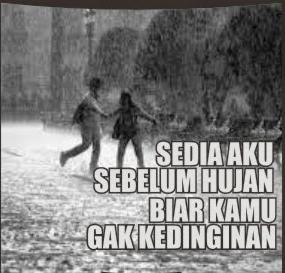 sedia aku sebelum hujan